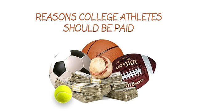 Top 10 Reasons College Athletes Should Be Paid - ThemeCountry