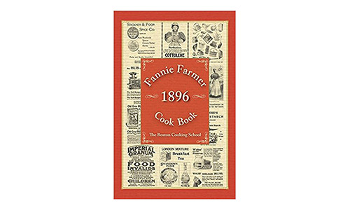 The Fannie Farmer 1896 Cook Book