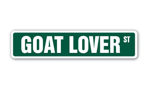 "The ""Goat Lover"" Street Sign"